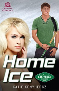 Home Ice (Las Vegas Sinners Series Book 4) - Katie Kenyhercz