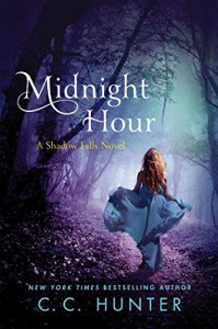 Midnight Hour: A Shadow Falls Novel - C. C. Hunter