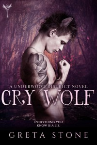 Cry Wolf - Greta Stone