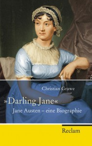 """Darling Jane"" Jane Austen - eine Biographie - Christian Grawe"