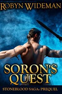 Soron's Quest (Stoneblood Saga Book 0) - Robyn Wideman