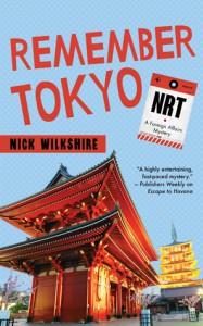 Remember Tokyo - Nick Wilkshire