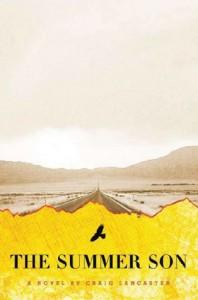 The Summer Son - Craig Lancaster
