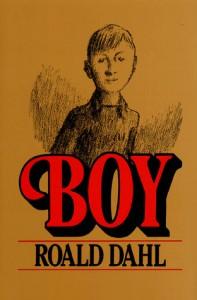 Boy: Tales of Childhood - Roald Dahl