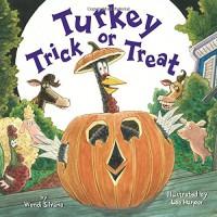 Turkey Trick or Treat - Wendi Silvano, Lee Harper