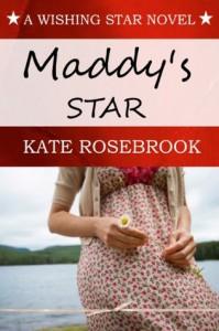 Maddy's Star (Wishing Star Book 1) - Kate Rosebrook
