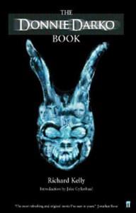 The Donnie Darko Book - Richard Kelly, Jake Gyllenhaal