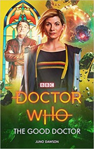 Doctor Who: The Good Doctor - Juno Dawson