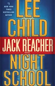 Night School: A Jack Reacher Novel - Lee Child