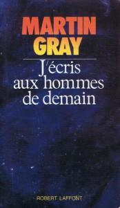 J'écris aux hommes de demain - Martin Gray