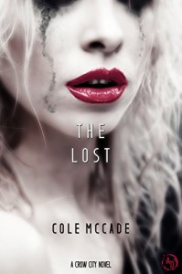 The Lost: A Crow City Novel - Cole McCade