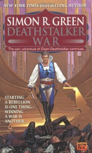 Deathstalker War (Owen Deathstalker, Vol. 3) - Simon R. Green