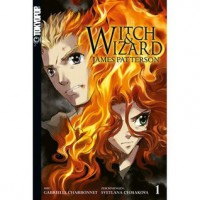 Witch & Wizard (Witch & Wizard, #1) - James Patterson