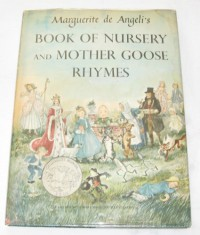 Marguerite De Angeli's Book of Nursery & Mother Goose Rhymes - Marguerite de Angeli