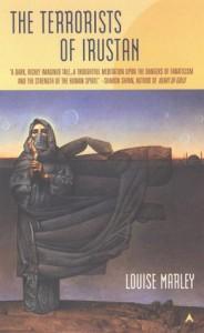 The Terrorists of Irustan - Louise Marley