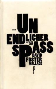 Unendlicher Spaß - Zusatzmaterial - David Foster Wallace