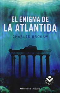 El Enigma De La Atlantida  - Charles Brokaw