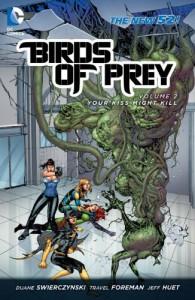 Birds of Prey, Vol. 2: Your Kiss Might Kill - Duane Swierczynski, Travel Foreman, Jesus Saiz