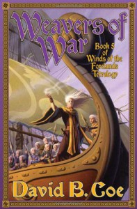 Weavers of War - David B. Coe