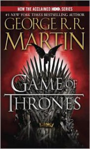 A Game of Thrones (A Song of Ice and Fire #1) -