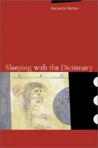 Sleeping With the Dictionary - Harryette Mullen