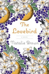 The Lovebird - Natalie  Brown