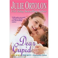 Dear Cupid - Julie Ortolon