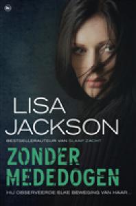 Zonder mededogen - Lisa Jackson