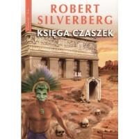 Księga czaszek - Robert Silverberg