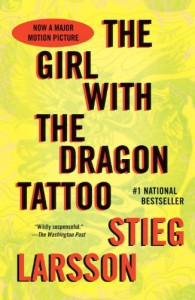 The Girl with the Dragon Tattoo: Book 1 of the Millennium Trilogy (Vintage Crime/Black Lizard) - Stieg Larsson