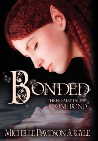 Bonded - Michelle D. Argyle