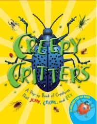 Creepy Critters: A Pop-up Book of Creatures That Jump, Crawl, and Fly - Robin Bouttell, Robin Boutell, Robin Bouttell