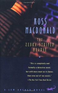 The Zebra-Striped Hearse - Ross Macdonald