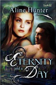 Eternity and a Day (Desires of the Otherworld) - Aline Hunter