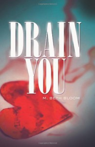 Drain You - M. Beth Bloom