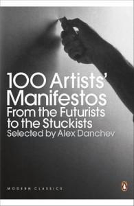 100 Artists' Manifestos - Alex Danchev