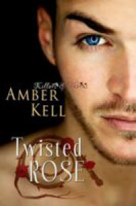Twisted Rose - Amber Kell