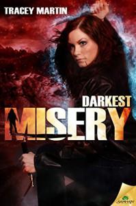 Darkest Misery (Miss Misery Book 4) - Tracey Martin