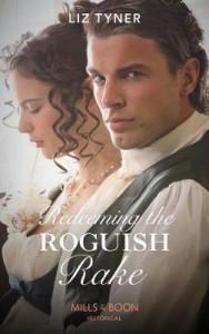 Redeeming the Roguish Rake - Liz Tyner