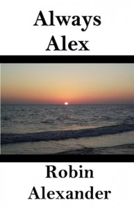 Always Alex - Robin Alexander