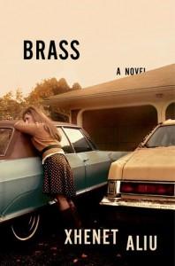Brass: A Novel - Xhenet Aliu