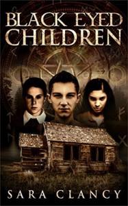 Black Eyed Children (Black Eyed Children Series Book 1) - Sara Clancy