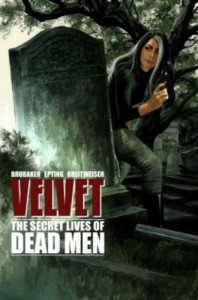 The Secret Lives of Dead Men - Steve Epting, Ed Brubaker
