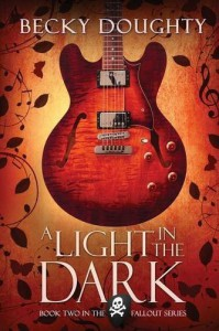 A Light in the Dark (The Fallout Series) by Becky Doughty (2016-04-25) - Becky Doughty