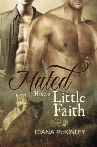 Mated: Have a Little Faith (Volume 1) - Diana McKinley