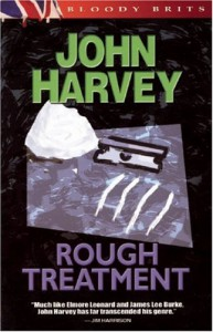 Rough Treatment: The 2nd Charles Resnick Mystery (A Charles Resnick Mystery) - John Harvey