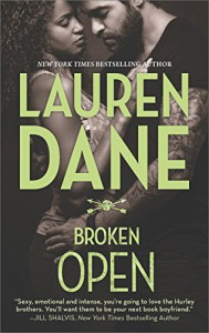 Broken Open (Hurley Brothers Book 2) - Lauren Dane
