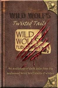 Wild Wolf's Twisted Tails - Rod Glenn