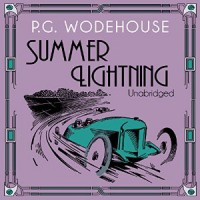 Summer Lightning - P.G. Wodehouse, John Wells
