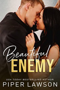 Beautiful Enemy (The Enemies Trilogy #1) - Piper Lawson